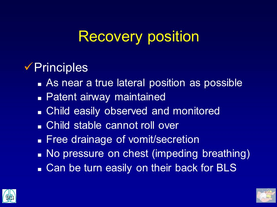 Recovery position Principles
