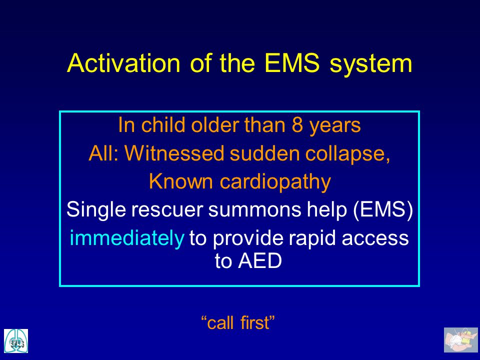 Activation of the EMS system