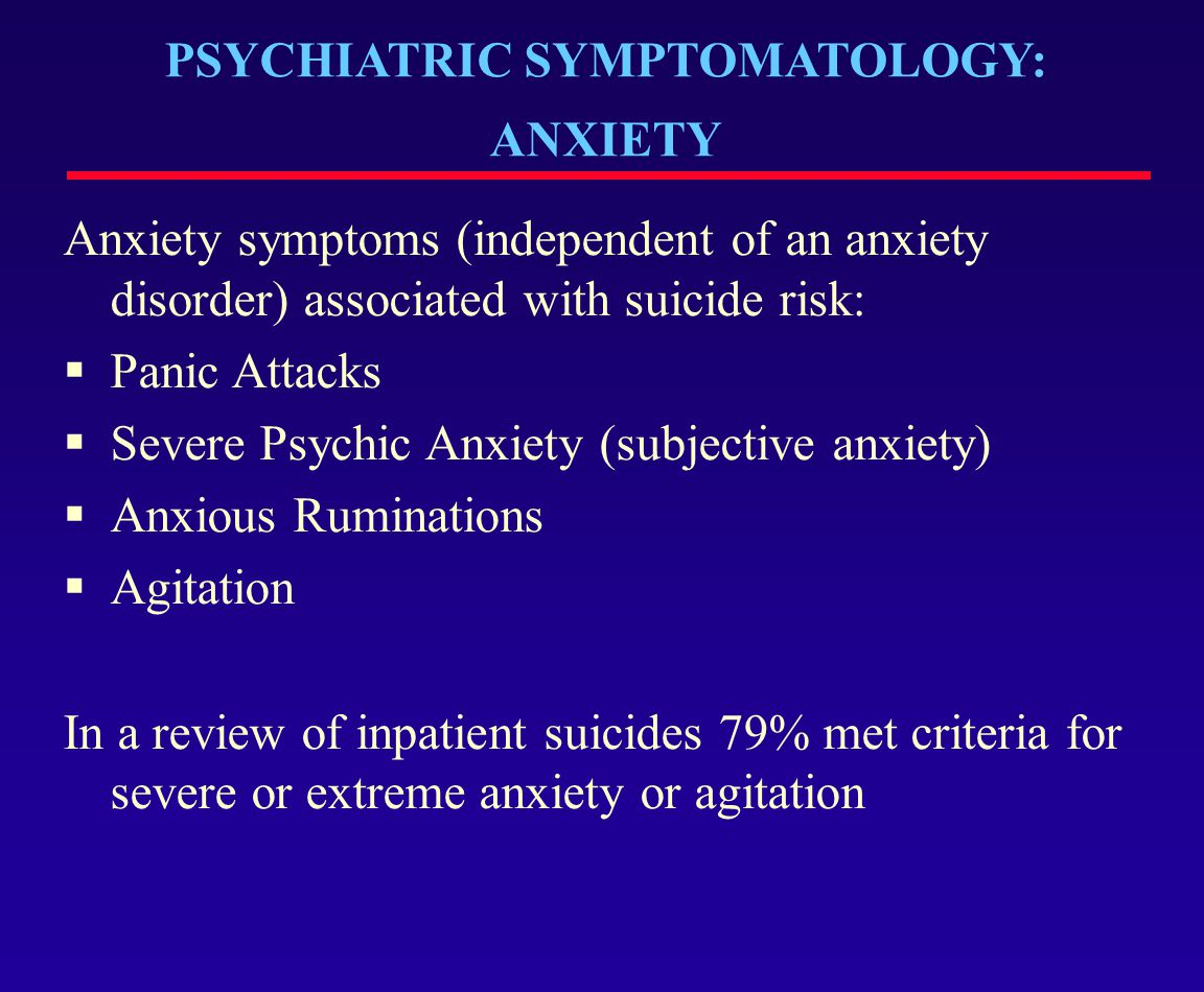 PSYCHIATRIC SYMPTOMATOLOGY: ANXIETY