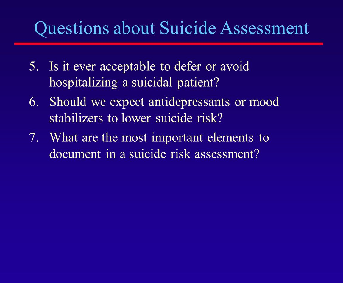 Questions about Suicide Assessment
