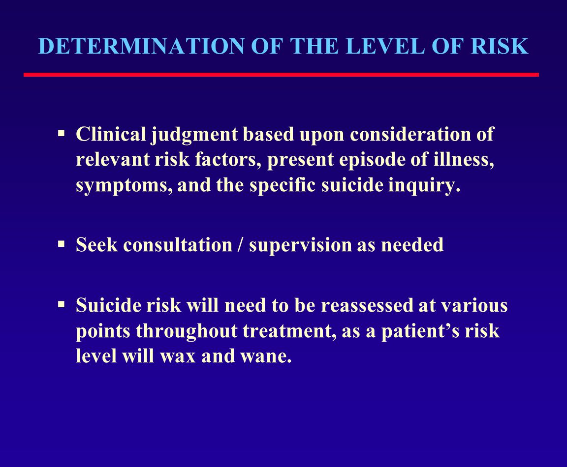 DETERMINATION OF THE LEVEL OF RISK