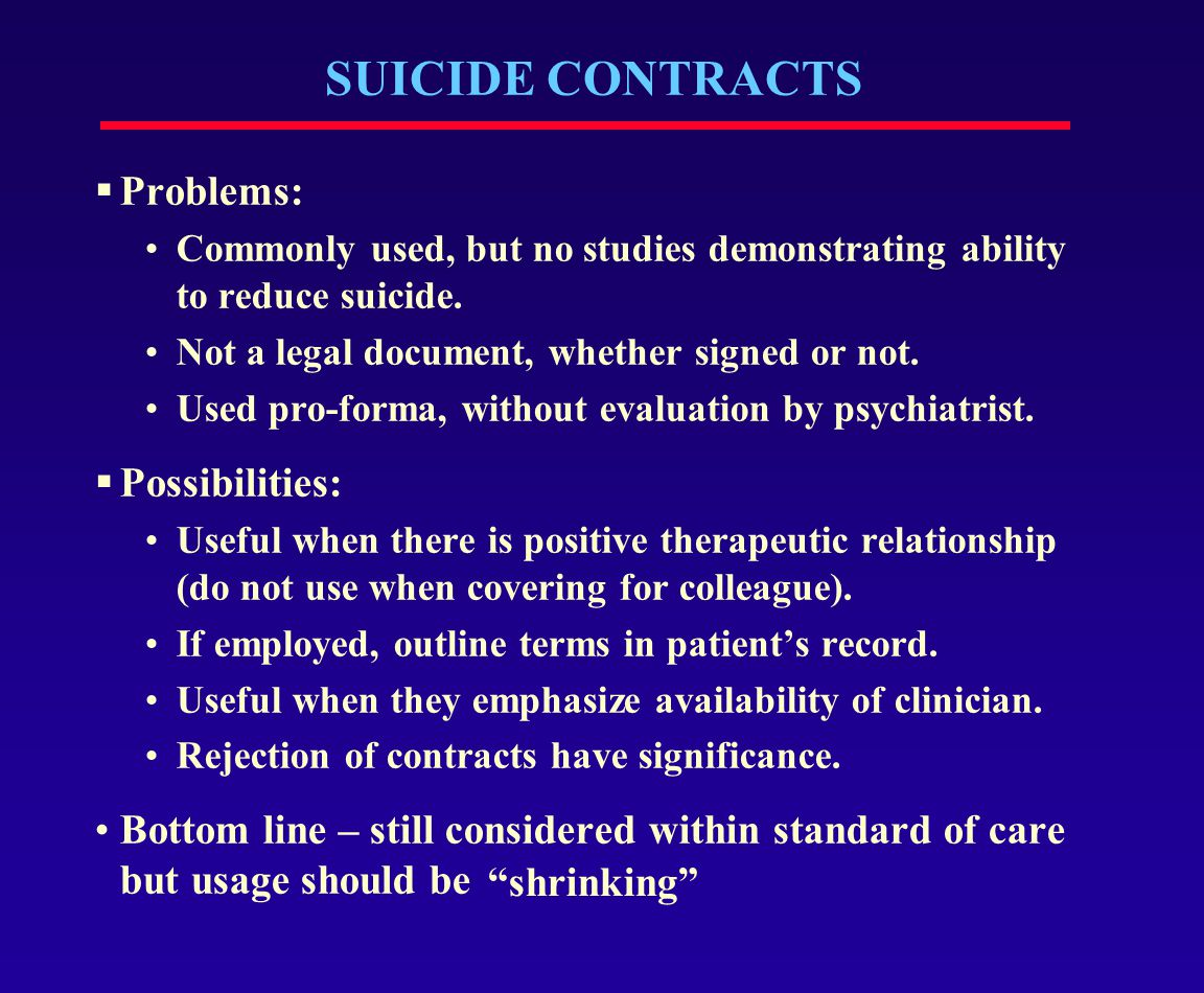 SUICIDE CONTRACTS Problems: Possibilities: