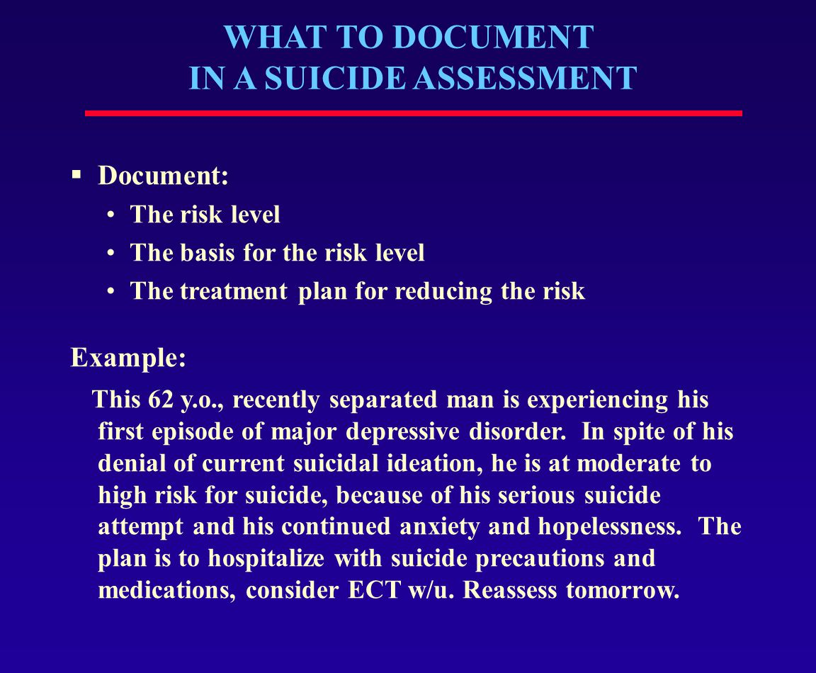 WHAT TO DOCUMENT IN A SUICIDE ASSESSMENT