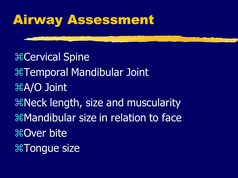 Airway Assessment Cervical Spine Temporal Mandibular Joint A/O Joint