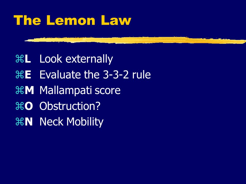 The Lemon Law L Look externally E Evaluate the 3-3-2 rule