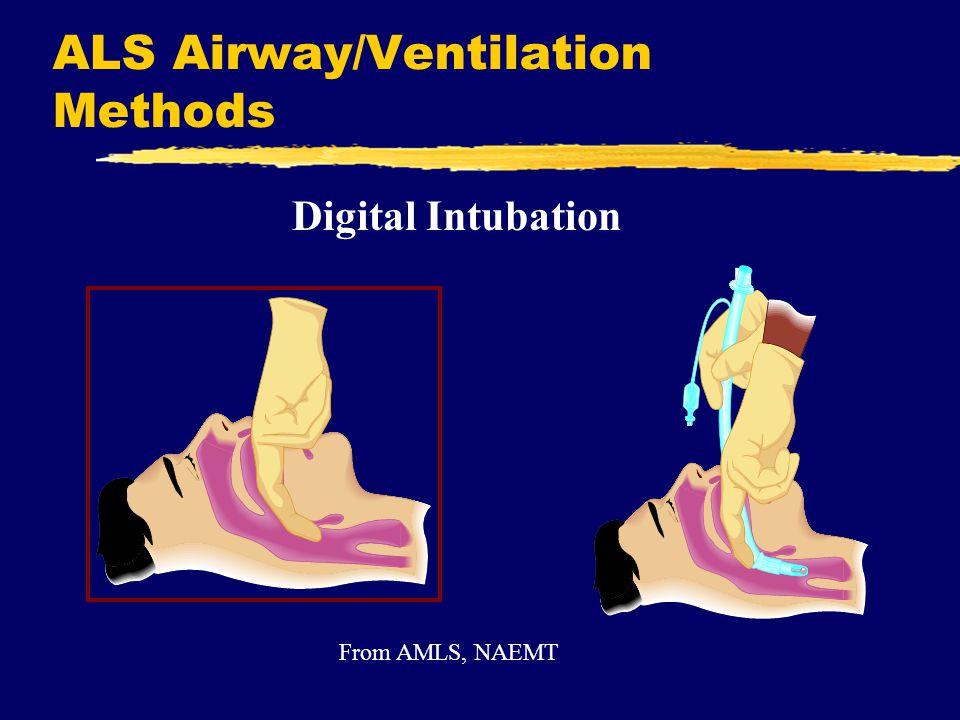 ALS Airway/Ventilation Methods