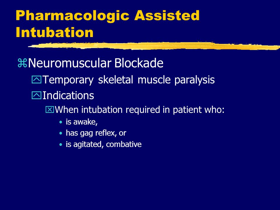 Pharmacologic Assisted Intubation
