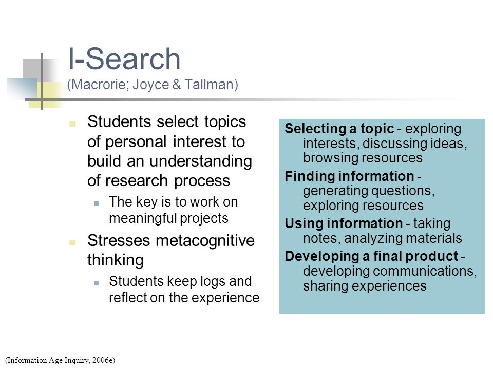 I-Search (Macrorie; Joyce & Tallman)