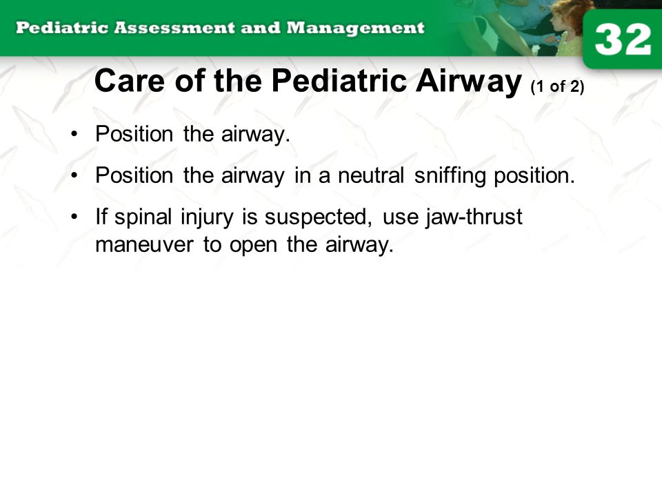 Care of the Pediatric Airway (1 of 2)