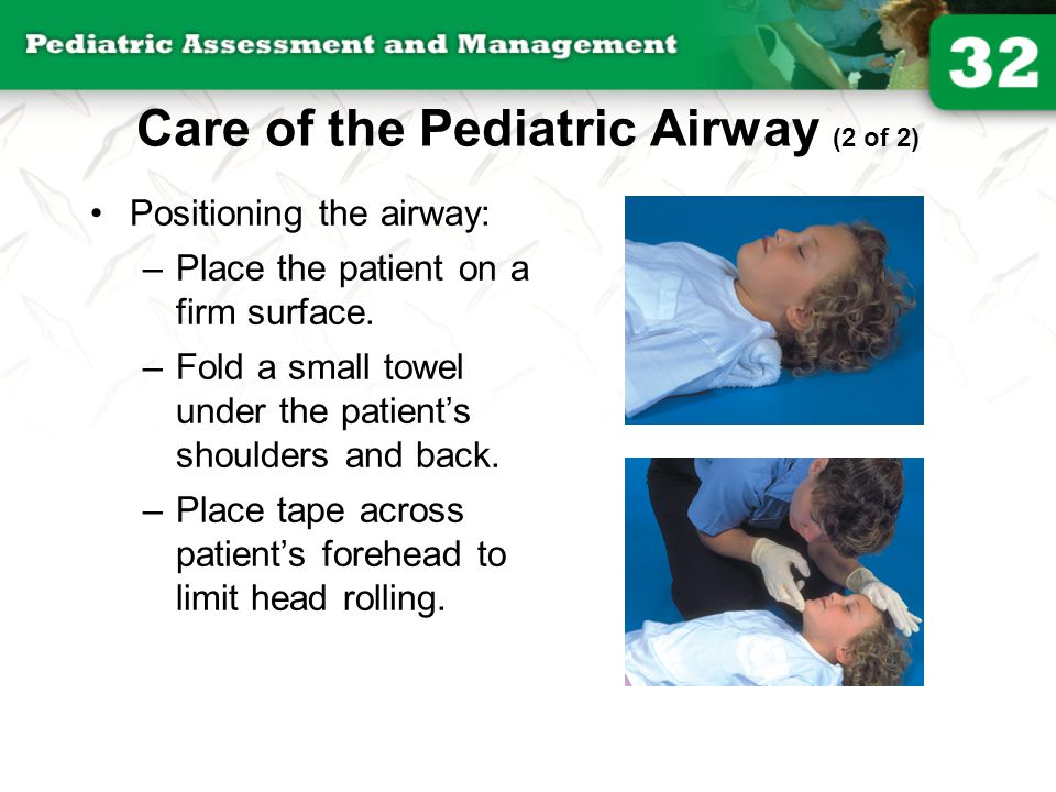 Care of the Pediatric Airway (2 of 2)