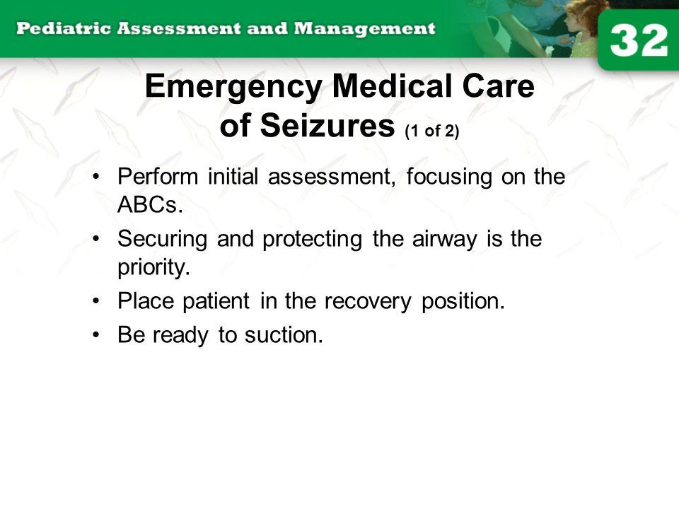 Emergency Medical Care of Seizures (1 of 2)