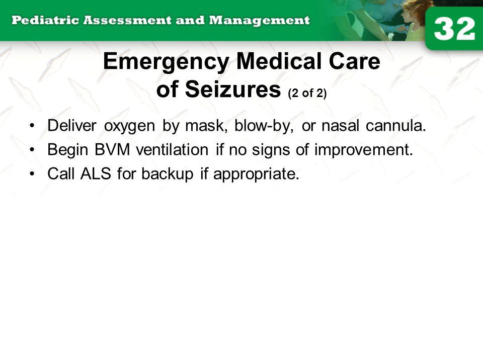 Emergency Medical Care of Seizures (2 of 2)