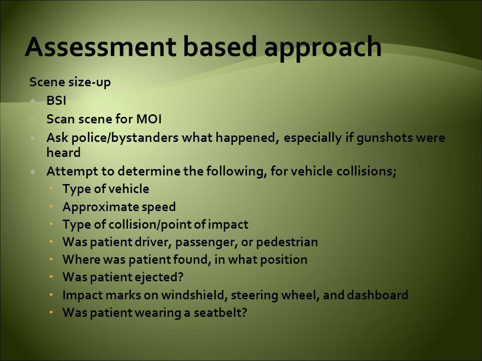 Assessment based approach