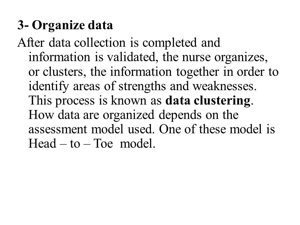 3- Organize data