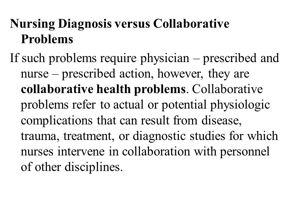 Nursing Diagnosis versus Collaborative Problems