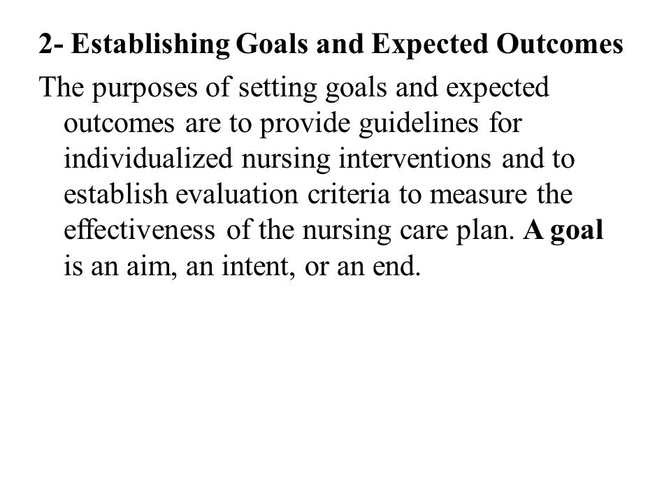 2- Establishing Goals and Expected Outcomes