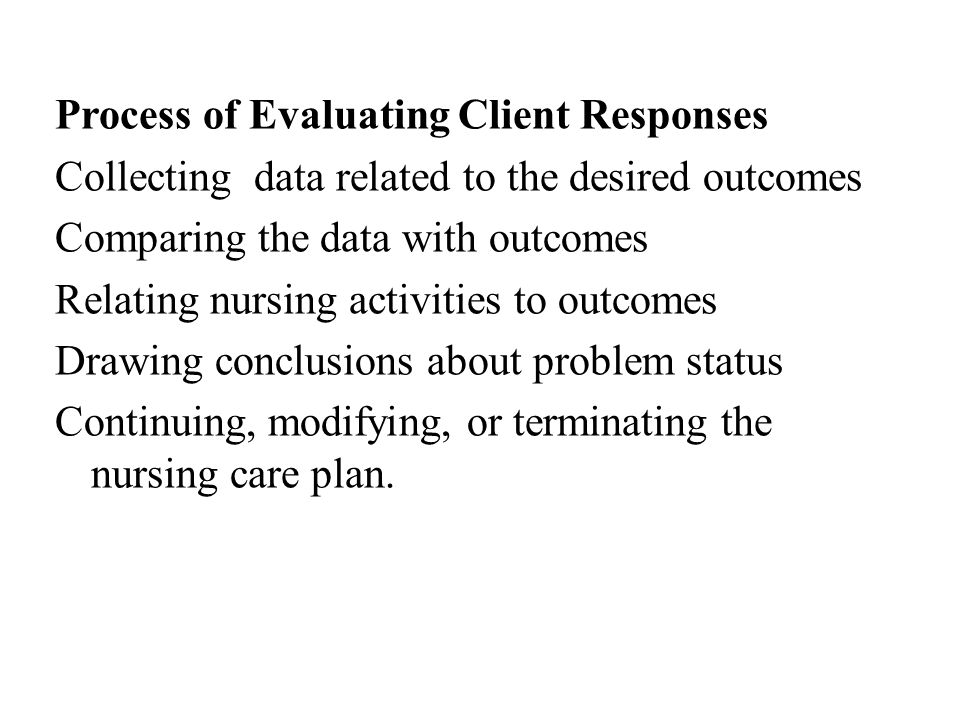 Process of Evaluating Client Responses
