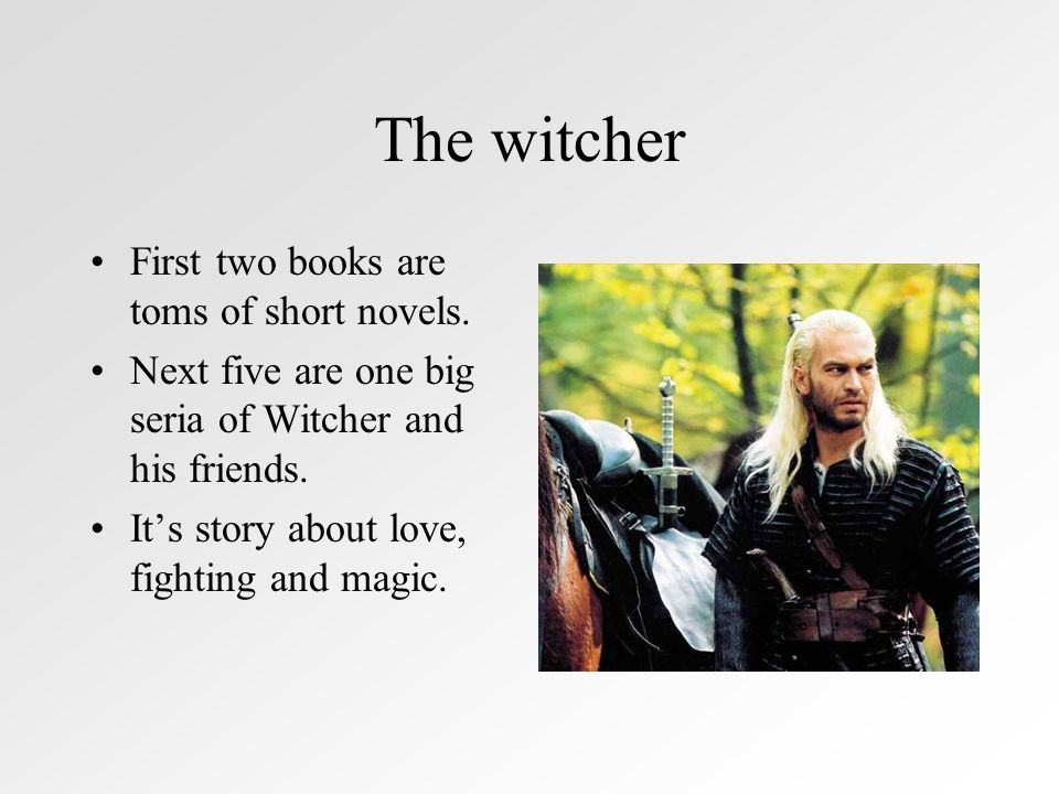 The witcher First two books are toms of short novels.