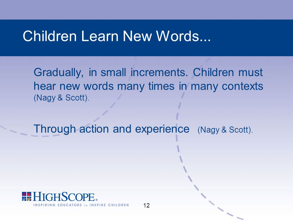 Children Learn New Words...