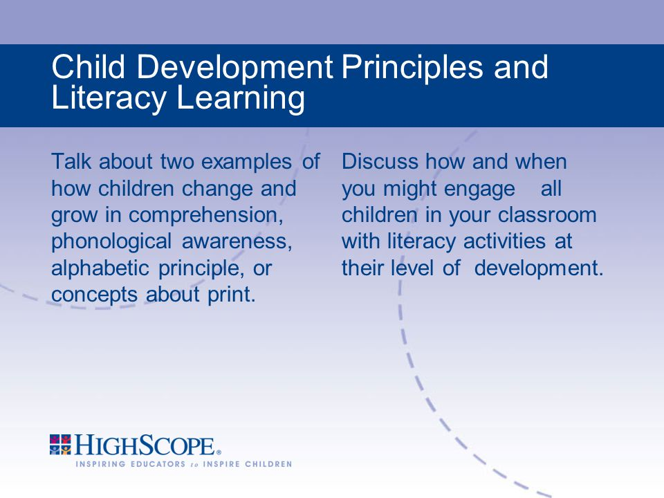 Child Development Principles and Literacy Learning