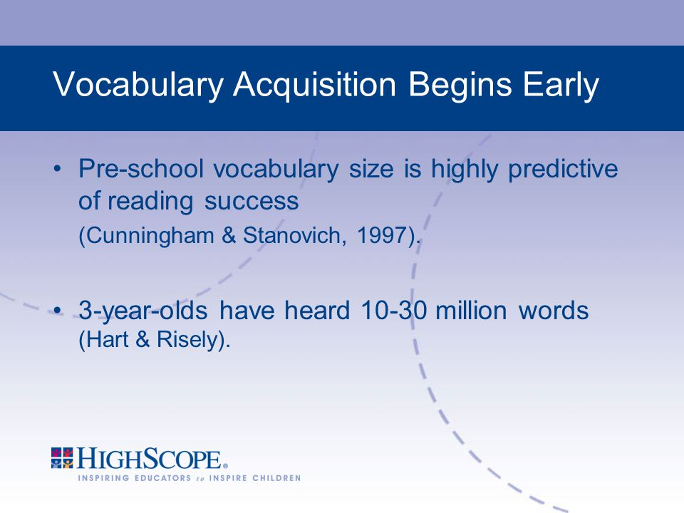 Vocabulary Acquisition Begins Early