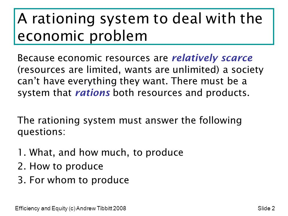 A rationing system to deal with the economic problem