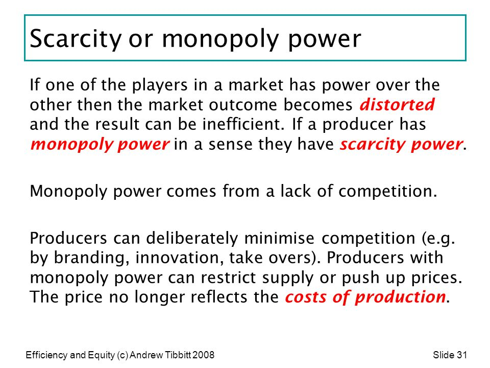 Scarcity or monopoly power
