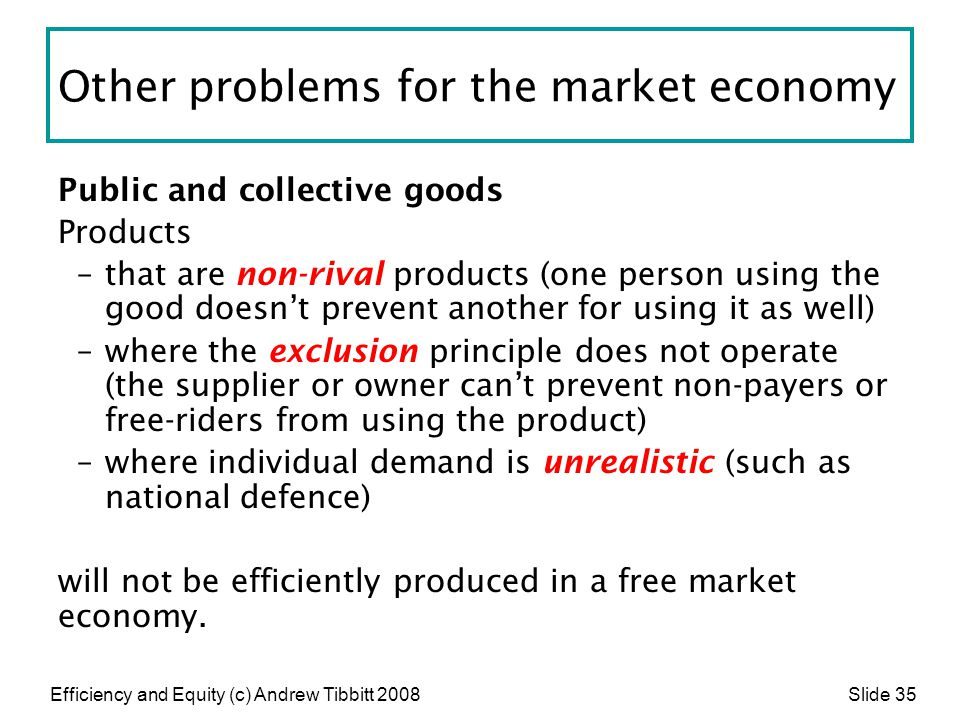 Other problems for the market economy