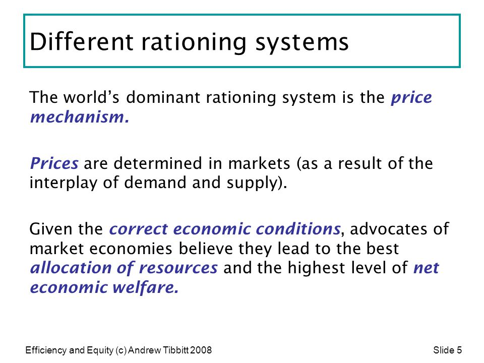 Different rationing systems