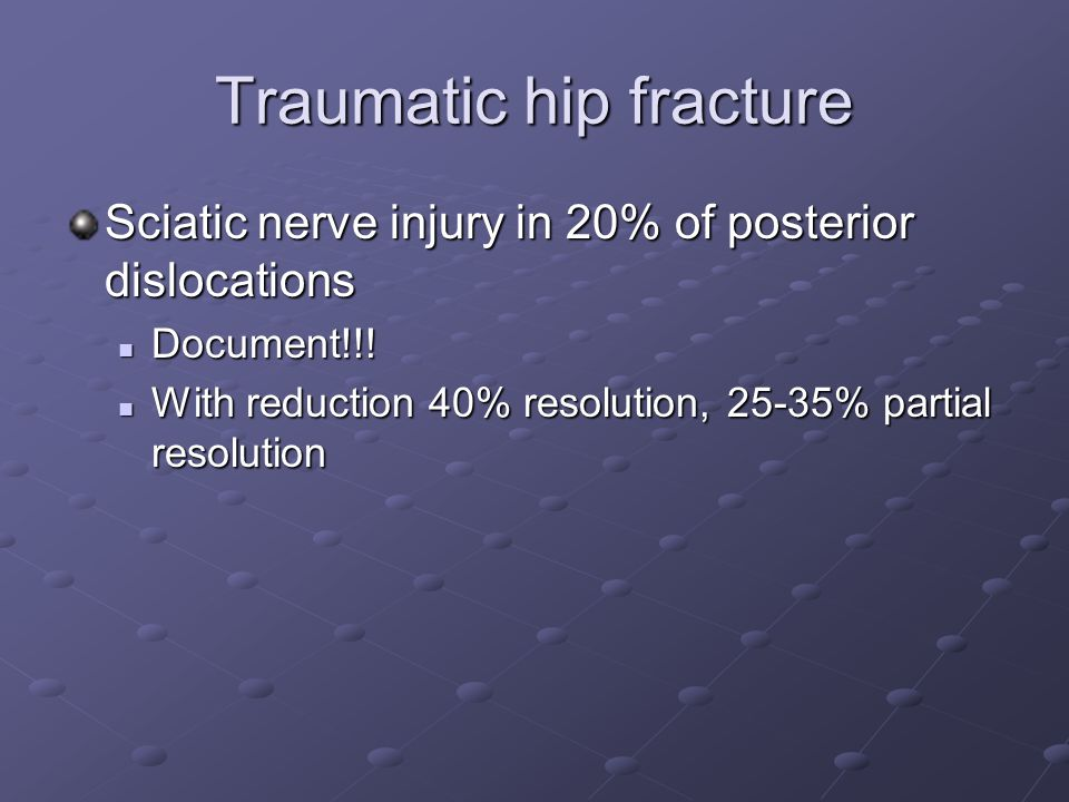 Traumatic hip fracture
