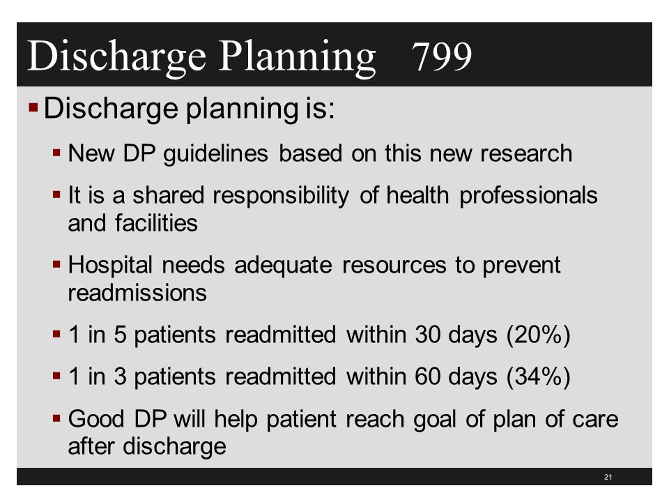 Discharge Planning 799 Discharge planning is: