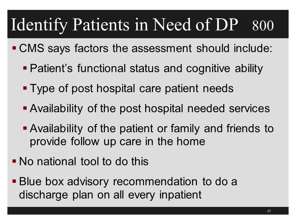 Identify Patients in Need of DP 800