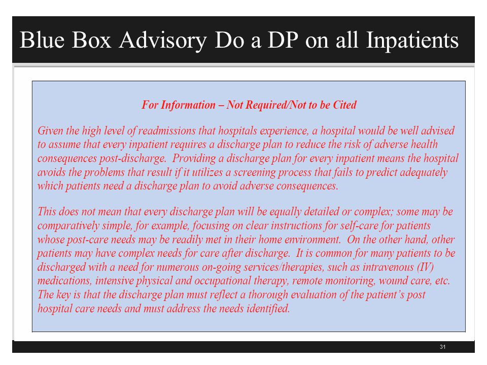 Blue Box Advisory Do a DP on all Inpatients