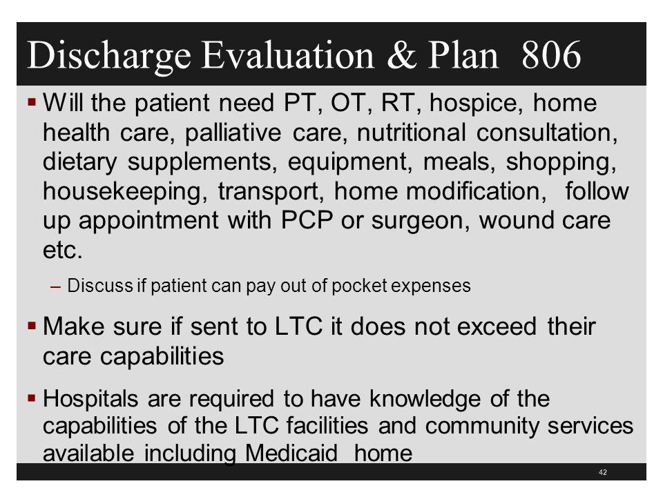 Discharge Evaluation & Plan 806
