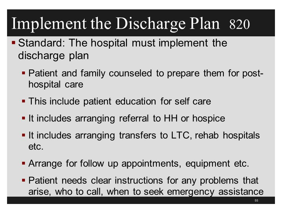 Implement the Discharge Plan 820