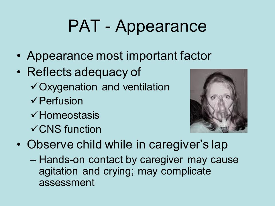 PAT - Appearance Appearance most important factor Reflects adequacy of