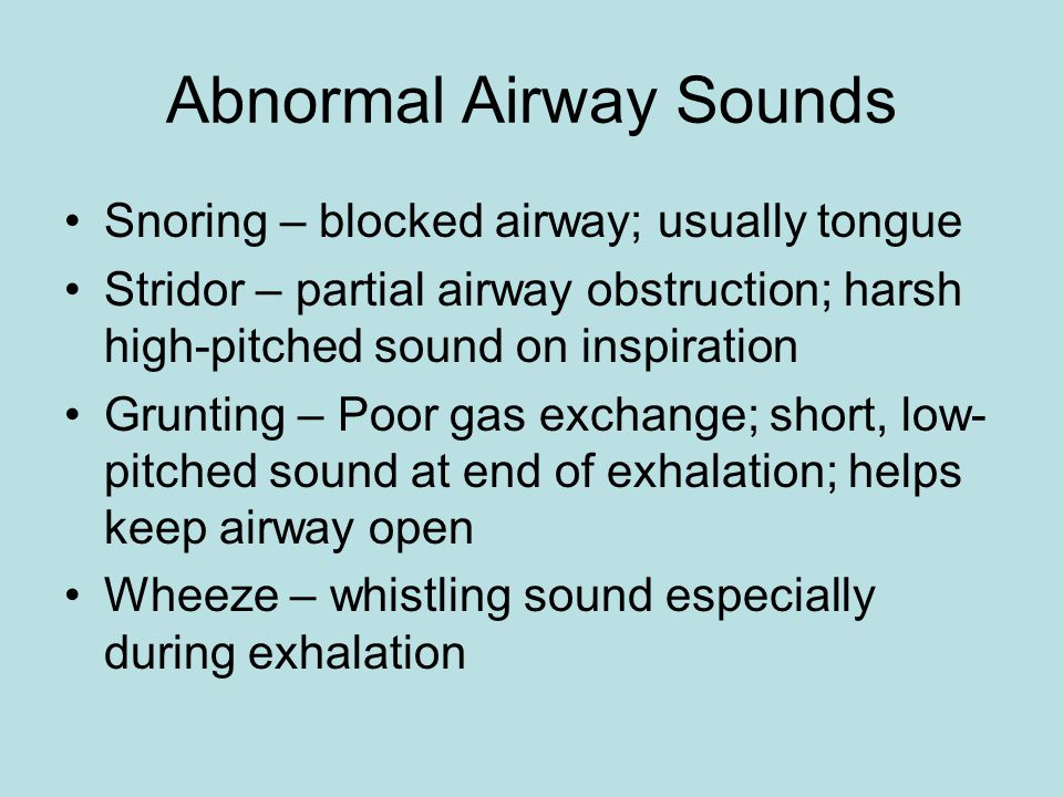 Abnormal Airway Sounds