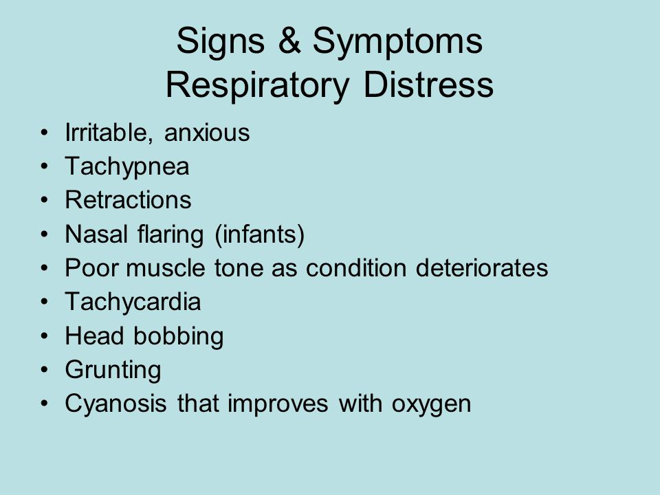 Signs & Symptoms Respiratory Distress