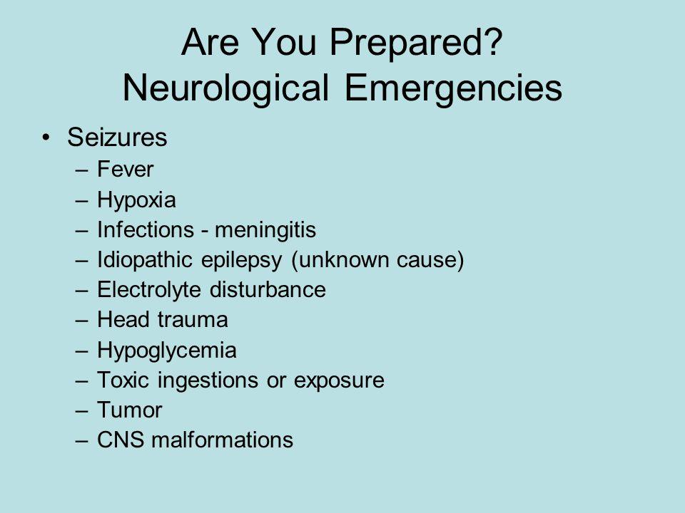 Are You Prepared Neurological Emergencies