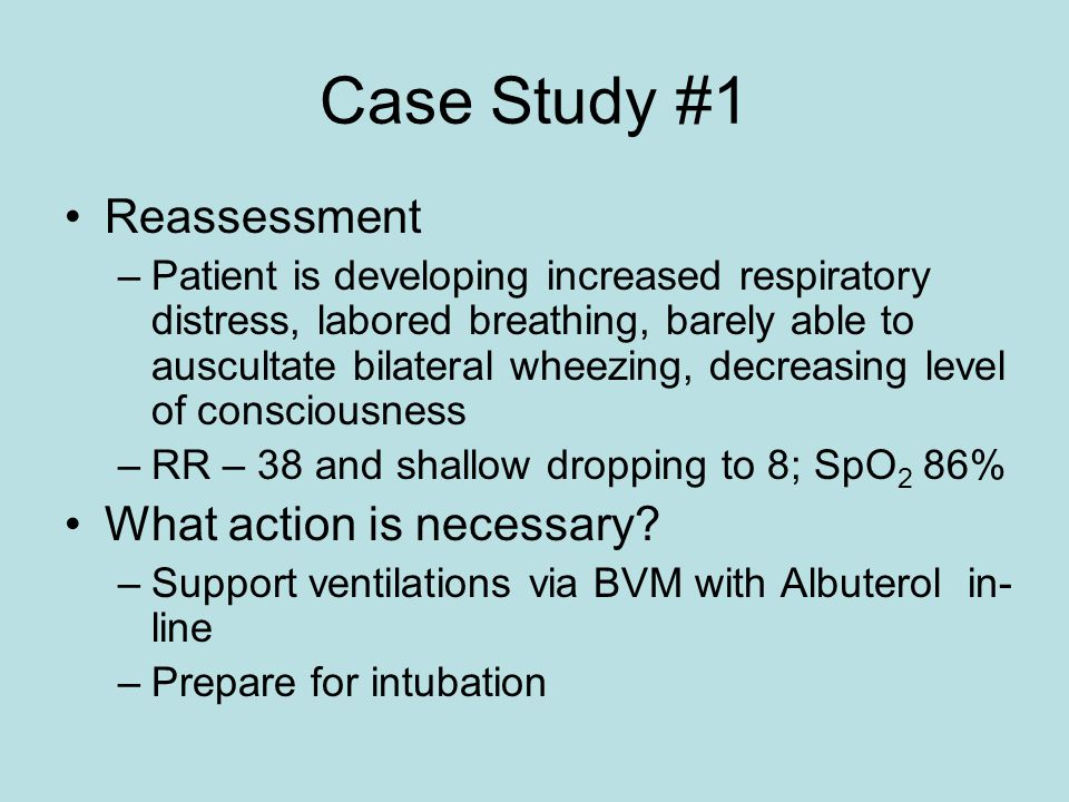Case Study #1 Reassessment What action is necessary