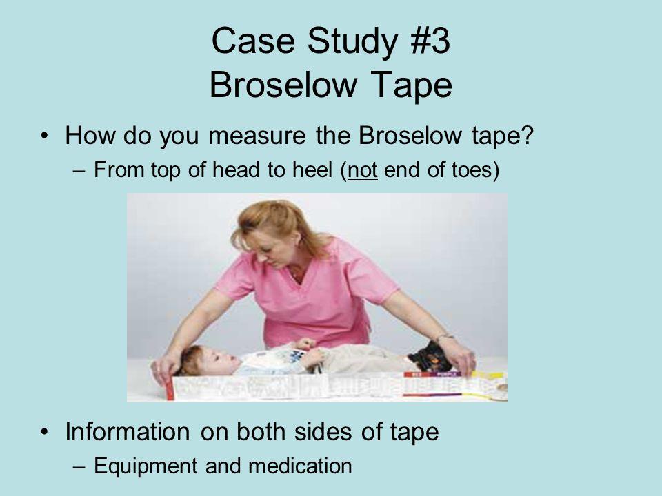 Case Study #3 Broselow Tape