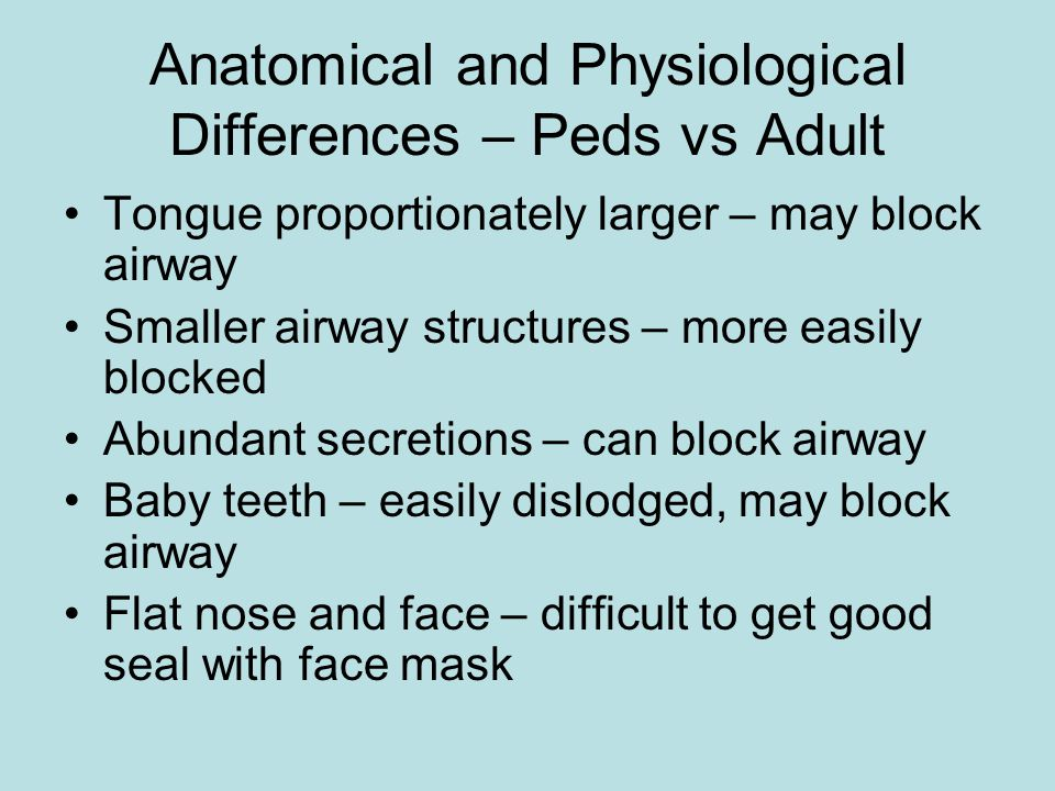Anatomical and Physiological Differences – Peds vs Adult