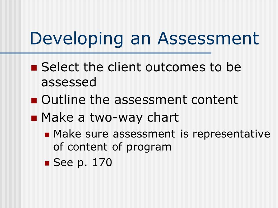 Developing an Assessment