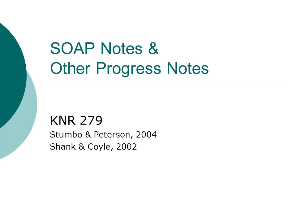 SOAP Notes Other Progress Notes