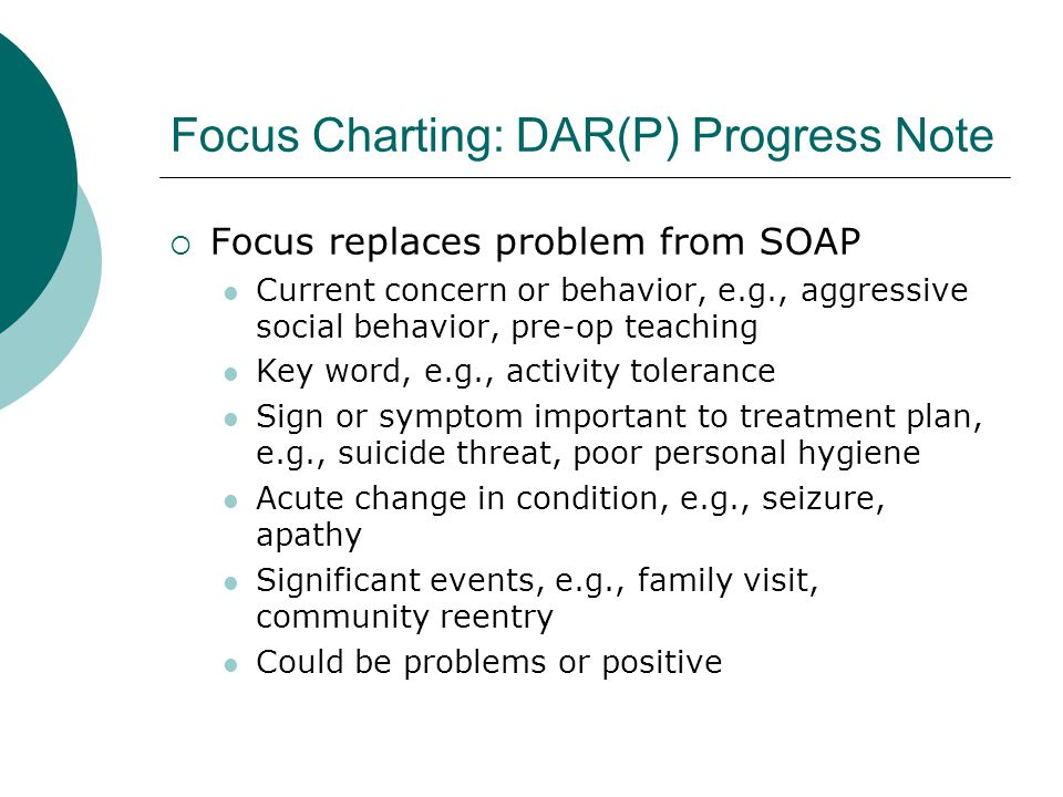 Focus Charting: DAR(P) Progress Note