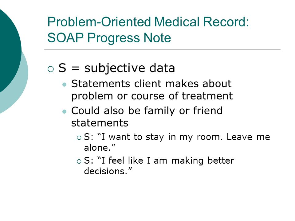 Problem-Oriented Medical Record: SOAP Progress Note
