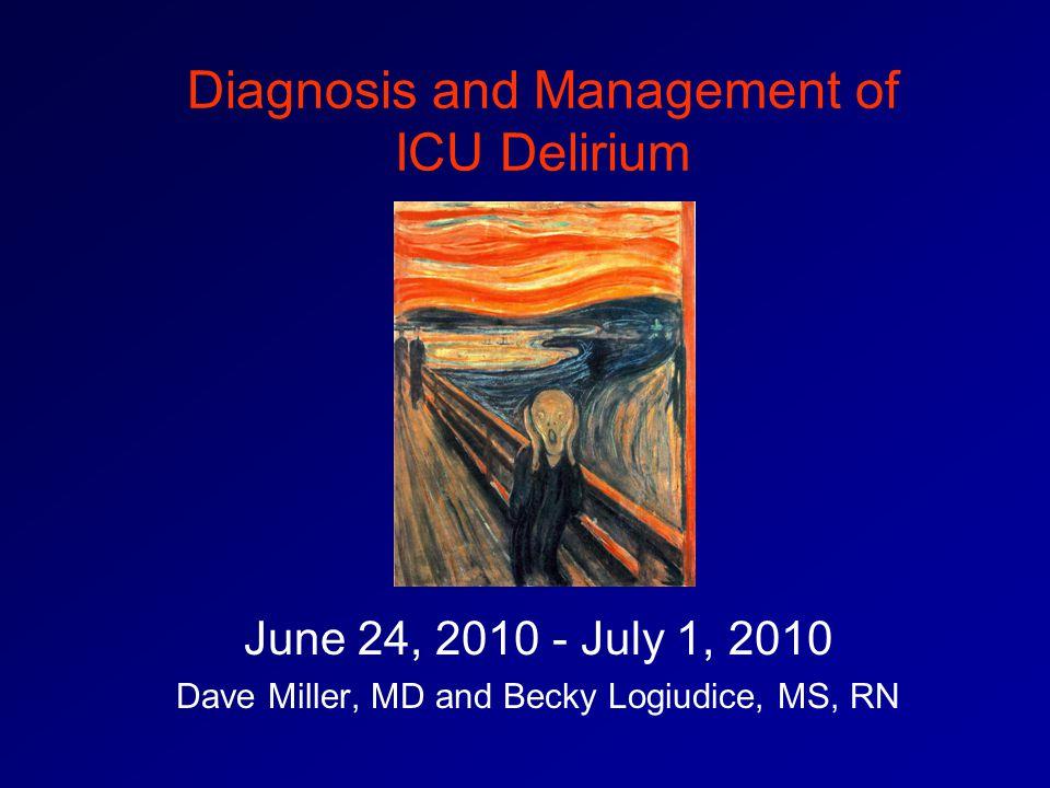 Diagnosis and Management of ICU Delirium