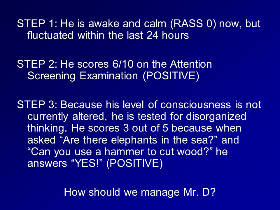 How should we manage Mr. D