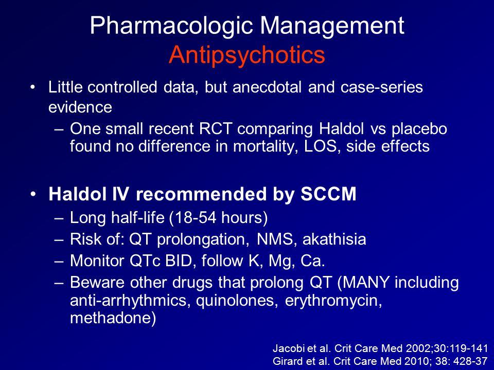 Pharmacologic Management Antipsychotics