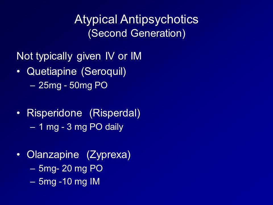 Atypical Antipsychotics (Second Generation)
